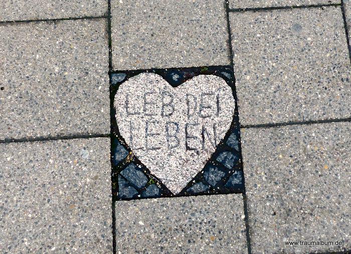 Leb dein Leben - Pflaster in Rosenheim