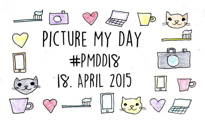 PMDD18 - #PMDD18 oder: Heute war der Picture My Day-Day 18
