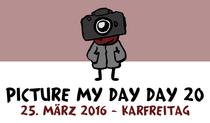 PMDD20 – So war mein Picture My Day Day #pmdd20